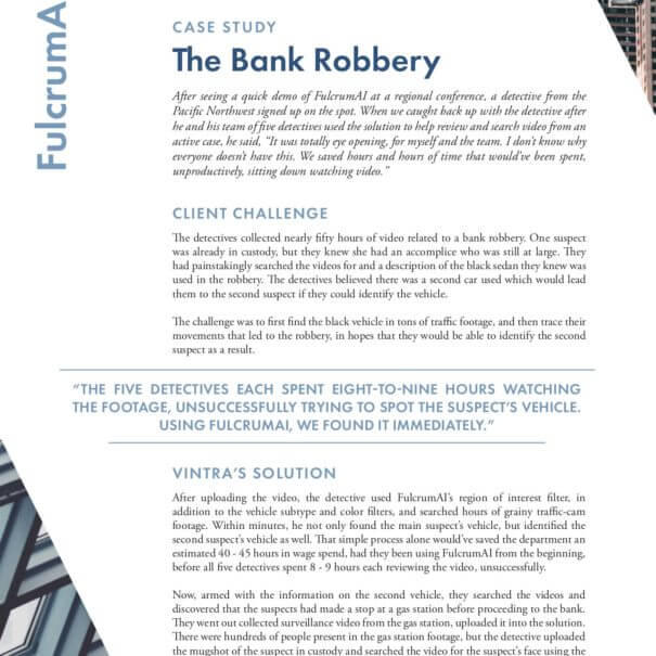 Vintra Case Study, the Bank Robbery.